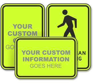 Custom Pedestrian Crossing Signs