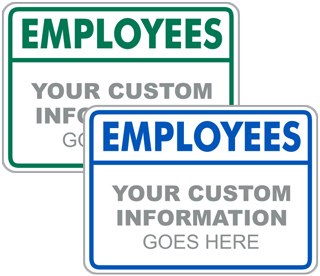 Custom Employees Header Sign