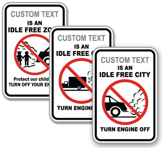 Custom No Idling Sign