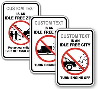 Custom No Idling Sign