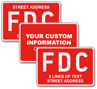 Custom Red FDC Sign