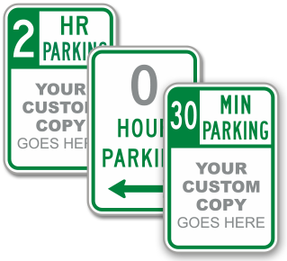 Custom Limited Time Parking Sign