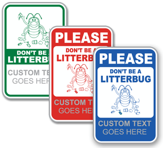Custom No Littering Sign