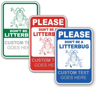 Custom Do Not Litter Sign