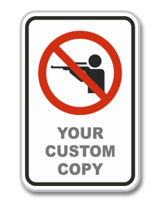 Custom No Hunting Signs