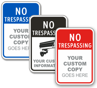 Custom No Trespassing Signs with Stock or Custom Image
