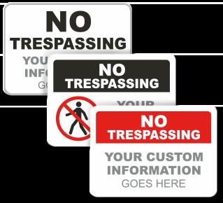 Custom No Tresping Sign