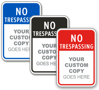 Custom No Trespassing Sign with Text Only