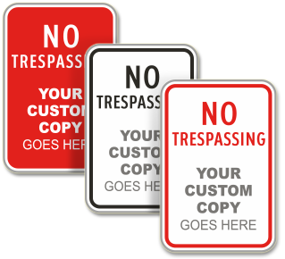 Custom No Trespassing Signs with Text Only
