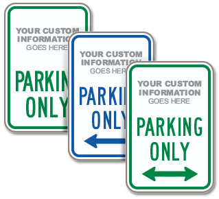 Custom Parking Only Sign