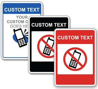 Custom No Cell Phone Use Signs