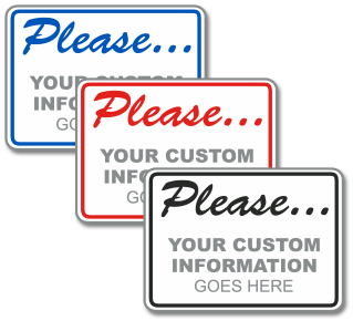 Custom Please Header Sign