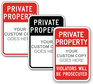Custom Private Property Sign