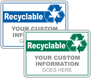 Custom Recyclable Only Sign