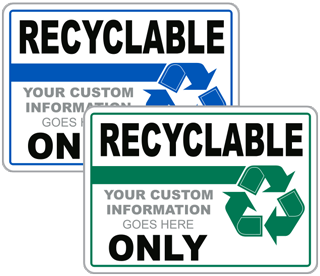 Recyclable Custom Sign