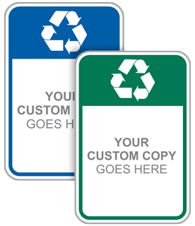 Custom Recycle Sign