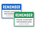 Custom Remember Sign