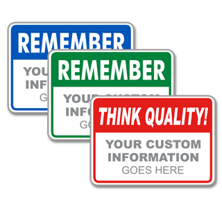 Custom Quality Assurance Sign