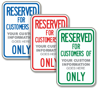 Custom Reserved Parking For Customer Sign