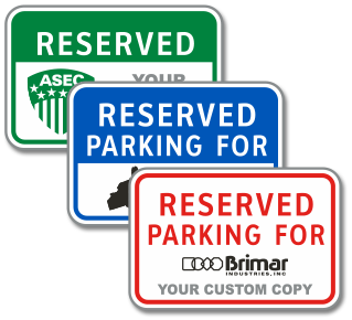 Custom Reserved Parking For Sign