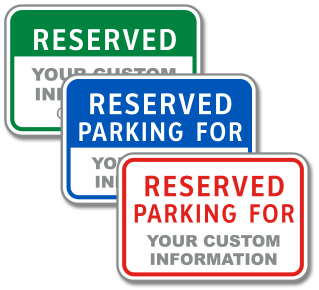 Custom Reserved Parking Sign with Text only