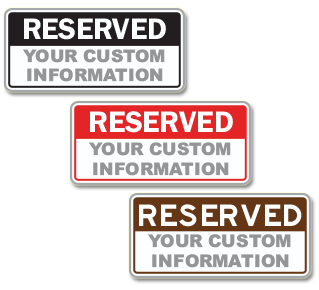 Custom Reserved Sign