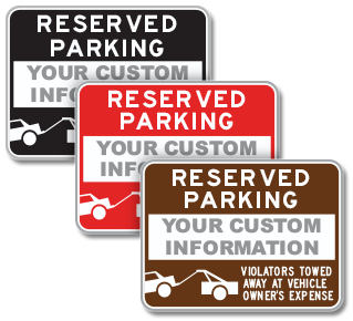 Custom Reserved Parking Tow Away Sign