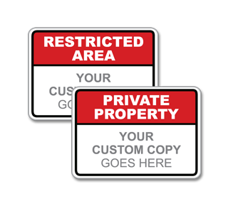Custom Restricted Access Sign