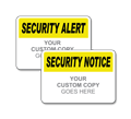 Custom Security Notice Sign