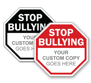 Custom Stop Bullying Sign