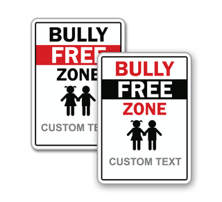 Custom Bully Free Zone Sign