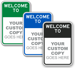Custom Welcome To Sign