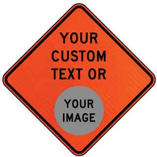 Custom Road Work Sign
