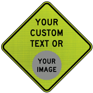 Custom Yellow Green Diamond Traffic Sign