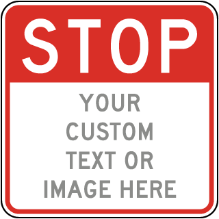 Custom Square Stop Sign
