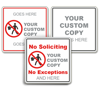 Custom No Soliciting Sign