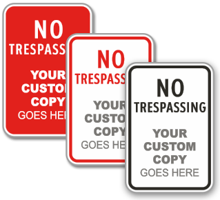 Custom No Trespassing Sign with Text