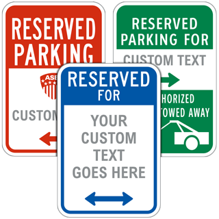 Custom Reserved Parking Signs with 46 Unique Templates