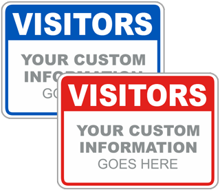 Visitors Custom Sign