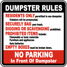 Dumpster Rules No Parking Sign