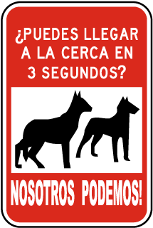 Spanish Can You Make It To The Fence In 3 Seconds Sign