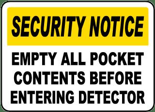 Empty All Pocket Contents Sign
