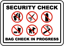Bag Check In Progress Sign