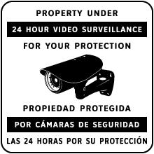 Bilingual Property Under 24 Hour Surveillance Sign