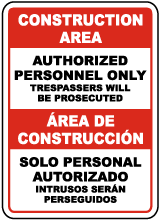 Bilingual Construction Area Authorized Only Sign