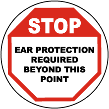 Stop Ear Protection Required Floor Sign