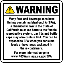 Bisphenol A Exposure from Canned and Bottled Foods and Beverages Warning Sign