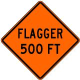 Flagger 500 FT Sign