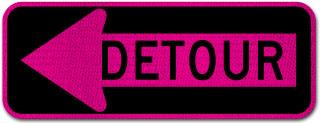 Pink Detour Left Arrow Sign