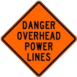 Danger Overhead Power Lines Roll-Up Sign